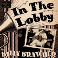 Billy-Bratcher--In-The-Lobby-Cover
