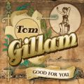 Tom-Gillam--Good-For-You--cover