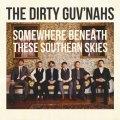 DirtyGuv'Nahs-SomewhereBeneathTheseSouthernSkies--Cover