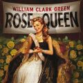 williamclarkgreenrosequeen-cover