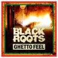black roots ghetto feel cover artwork