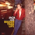 jack_lee_biggerthanlife-cover
